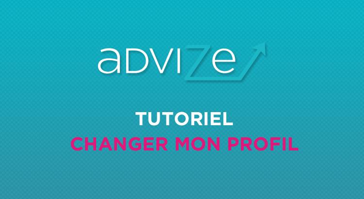 advize tutoriel changement de profil